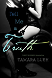 Tell Me a Truth: Episode Five (The Story Series Book 5)