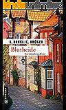 Blutheide: Kriminalroman (Kriminalromane im GMEINER-Verlag)