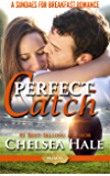 Perfect Catch (A Sundaes for Breakfast Romance Book 4)