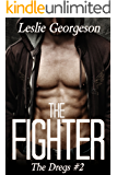 The Fighter (military romantic suspense) (The Dregs Book 2)