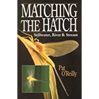 Matching the Hatch: Stillwater, River and Stream