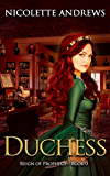Duchess (Reign of Prophecy Book 1)