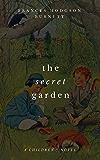The Secret Garden (A Children's Novel)