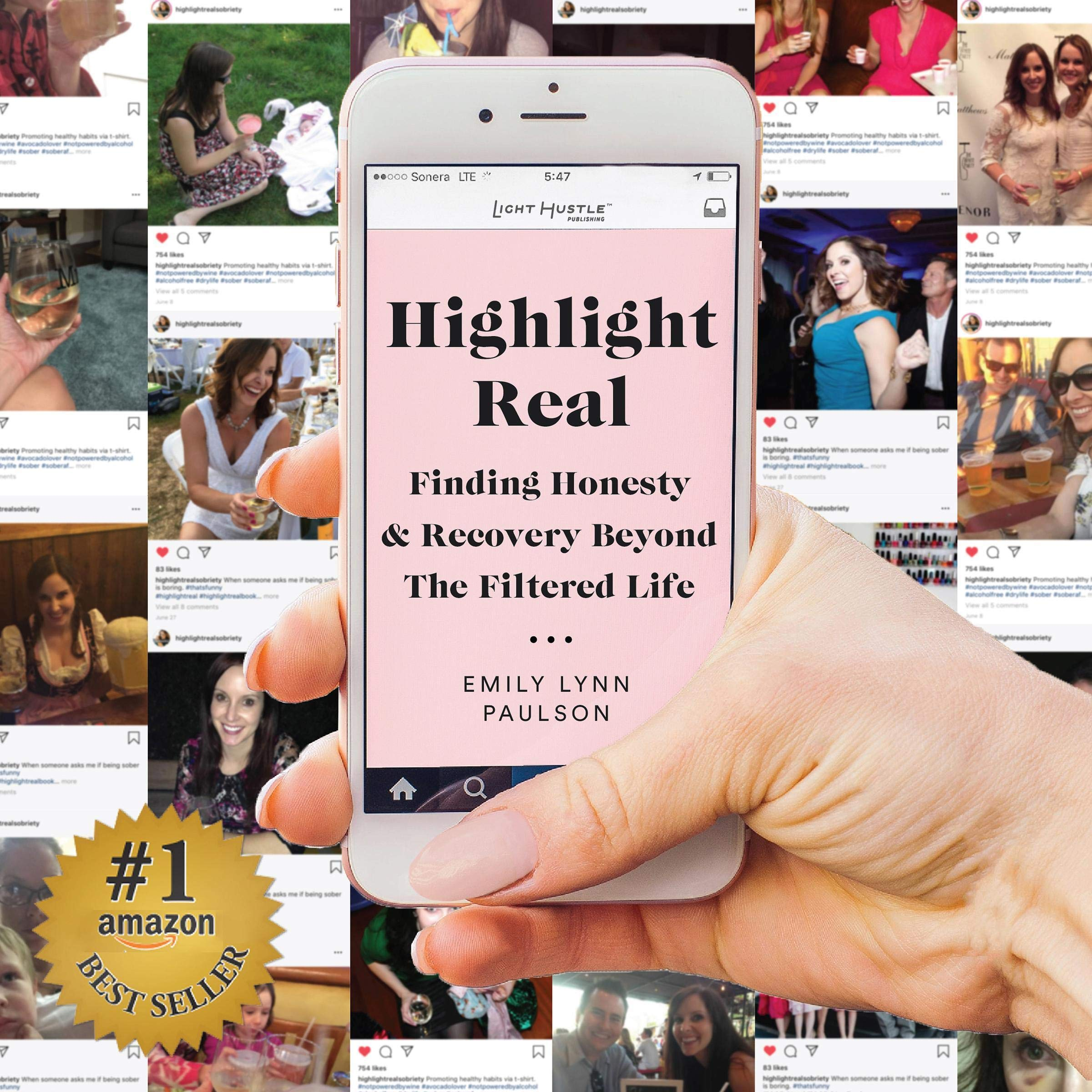 Highlight Real  Finding Honesty And Recovery Beyond The Filtered Life
