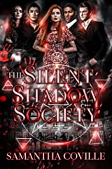 The Silent Shadow Society Kindle Edition