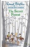 The Secret Forest (Secret Stories Book 3)