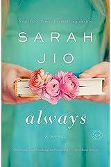 Always: A Novel Kindle Edition