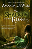 The Shadow and the Rose (The Ash Grove Chronicles Book 1)