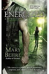 Energized (A Tidewater Novel) Mass Market Paperback