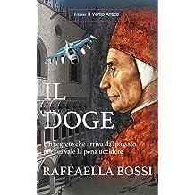 Il Doge (I Romanzi Vol. 2) (Italian Edition) Jun 26, 2016