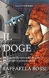 Il Doge (I Romanzi Vol. 2) (Italian Edition)