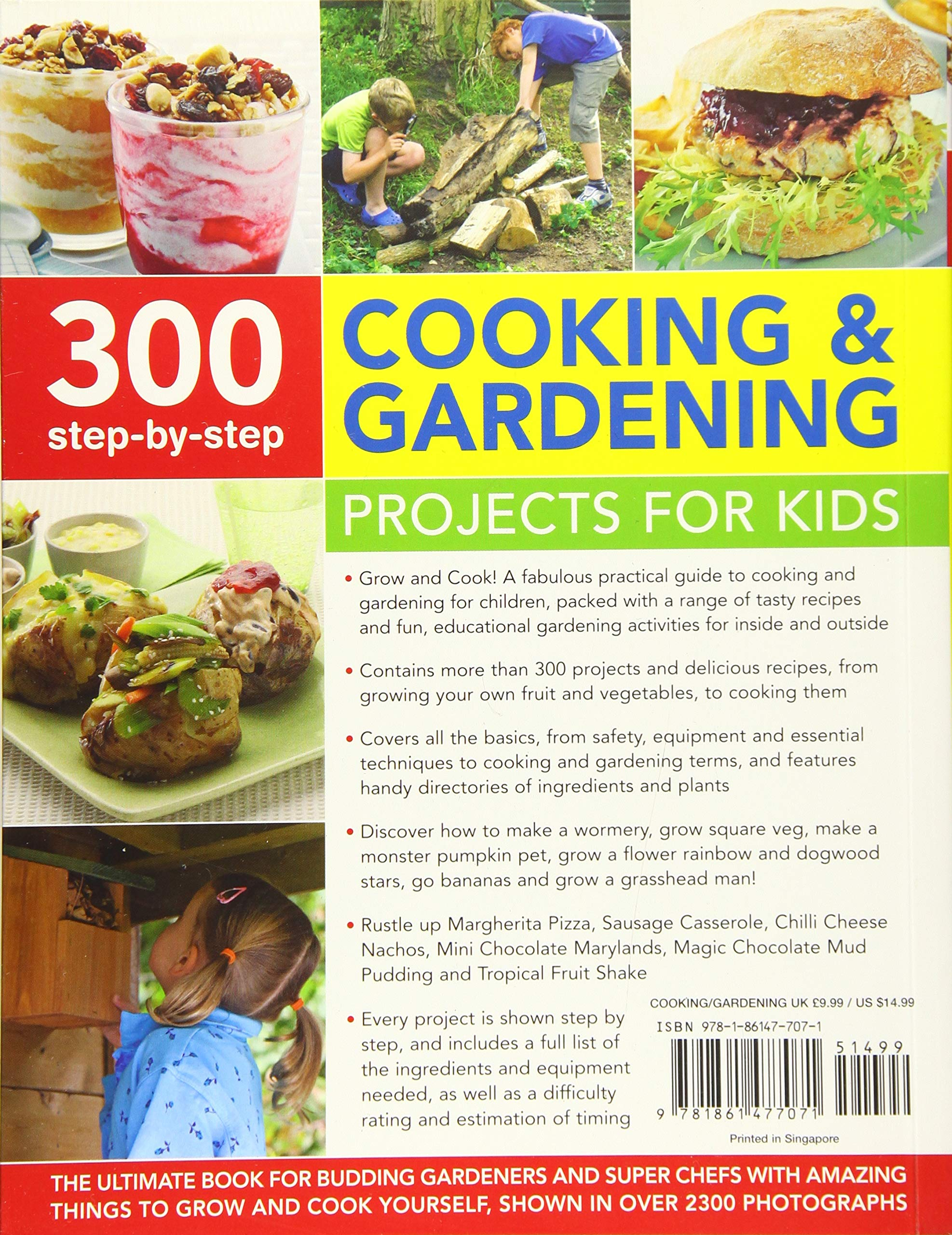 Ultimate Book of Step-by-Step Cooking /& Gardening Projects for Kids The Best-Ever Book For Budding Gardeners And Super Chefs With 300 Things To Grow And Cook Yourself Shown In Over 2300 Photographs
