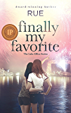 Finally My Favorite (The Lake Effect Series Book 3)