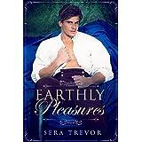 Earthly Pleasures