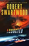 Abducted: A gripping psychological thriller