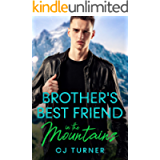 Brother's Best Friend in the Mountains: A Quick-Read Low-Angst MM Romance in a Small Mountain Town Where the Air Is Thin…