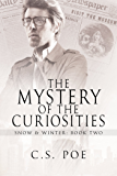 The Mystery of the Curiosities (Snow & Winter Book 2) (English Edition)