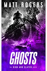 Ghosts: A King & Slater Thriller (The King & Slater Series Book 5) Kindle Edition