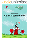 Có phải tôi nhỏ bé?: Children's Picture Book (Vietnamese Edition)