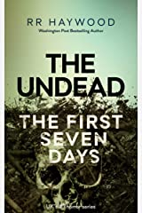 The Undead. The First Seven Days (The Undead series Book 1) Kindle Edition