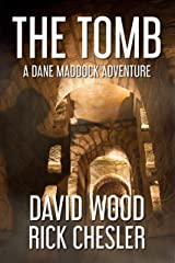 The Tomb: A Dane Maddock Adventure (Dane Maddock Universe Book 8) Kindle Edition