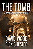 The Tomb: A Dane Maddock Adventure (Dane Maddock Universe Book 2)