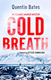 Cold Breath (Gunnhildur Mystery Book 7)
