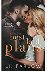 Best Laid Plans: A Brother's Best Friend Standalone Romance Kindle Edition