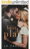 Best Laid Plans: A Brother's Best Friend Standalone Romance