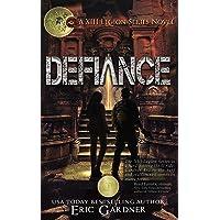 Defiance: (Apocalyptic Christian Fiction) (Thirteenth Legion Series Book 1)