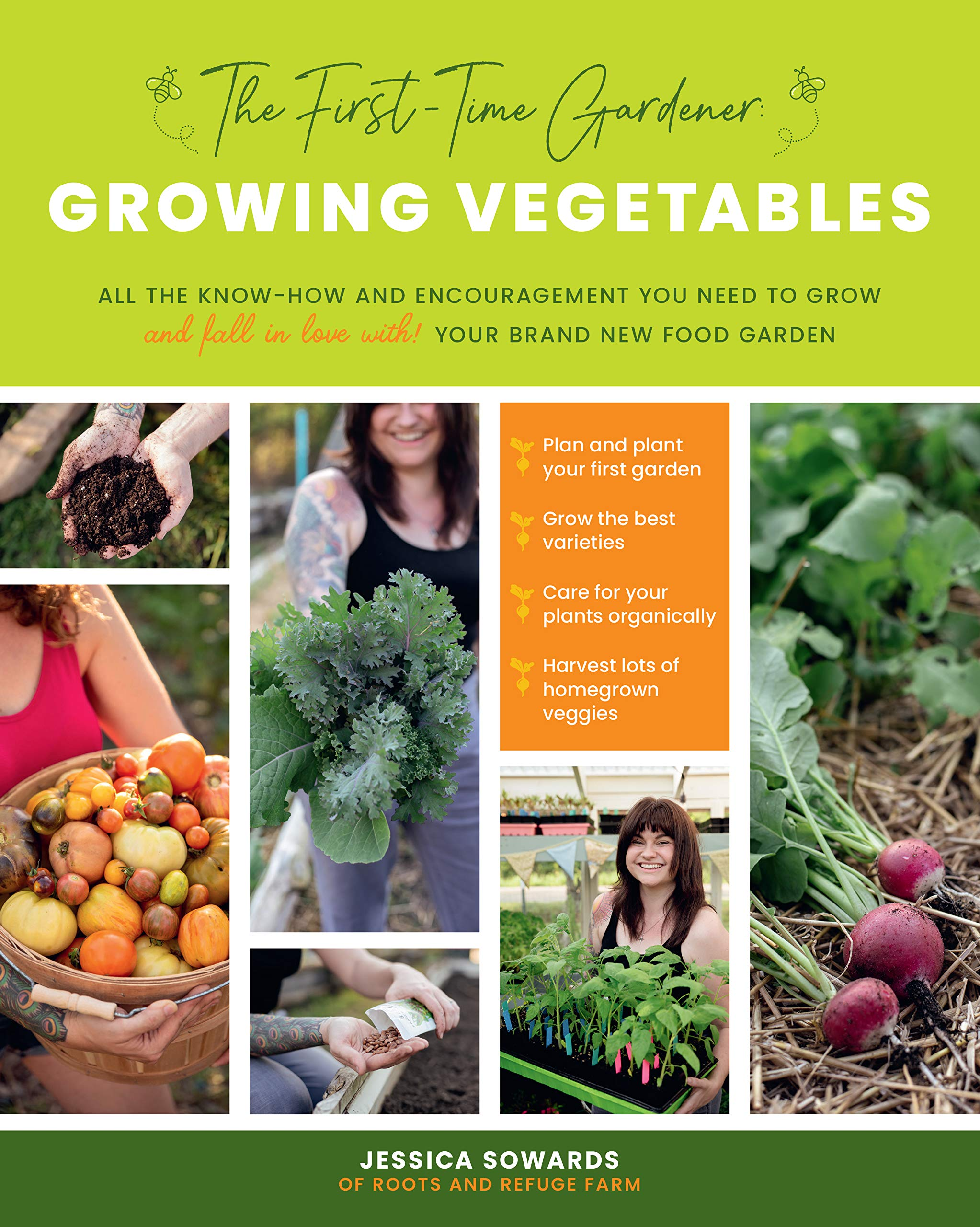 The First-time Gardener: Growing Vegetables: All the technology and encouragement you want to develop - and fall in love with! - your emblem new meals lawn (The First-Time Gardener's Guides, 1)