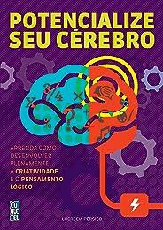 Potencialize seu cérebro (Jogos Inteligentes Livro 4)