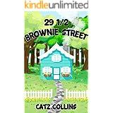 29 1/2 BROWNIE STREET: Brownie Street Book 1