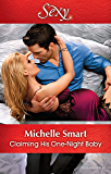 Mills & Boon : Claiming His One-Night Baby (Bound to a Billionaire)