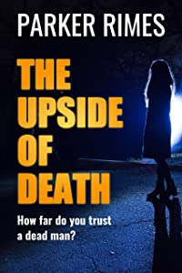 The Upside of Death