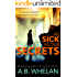 As Sick as Our Secrets (a psychological thriller)