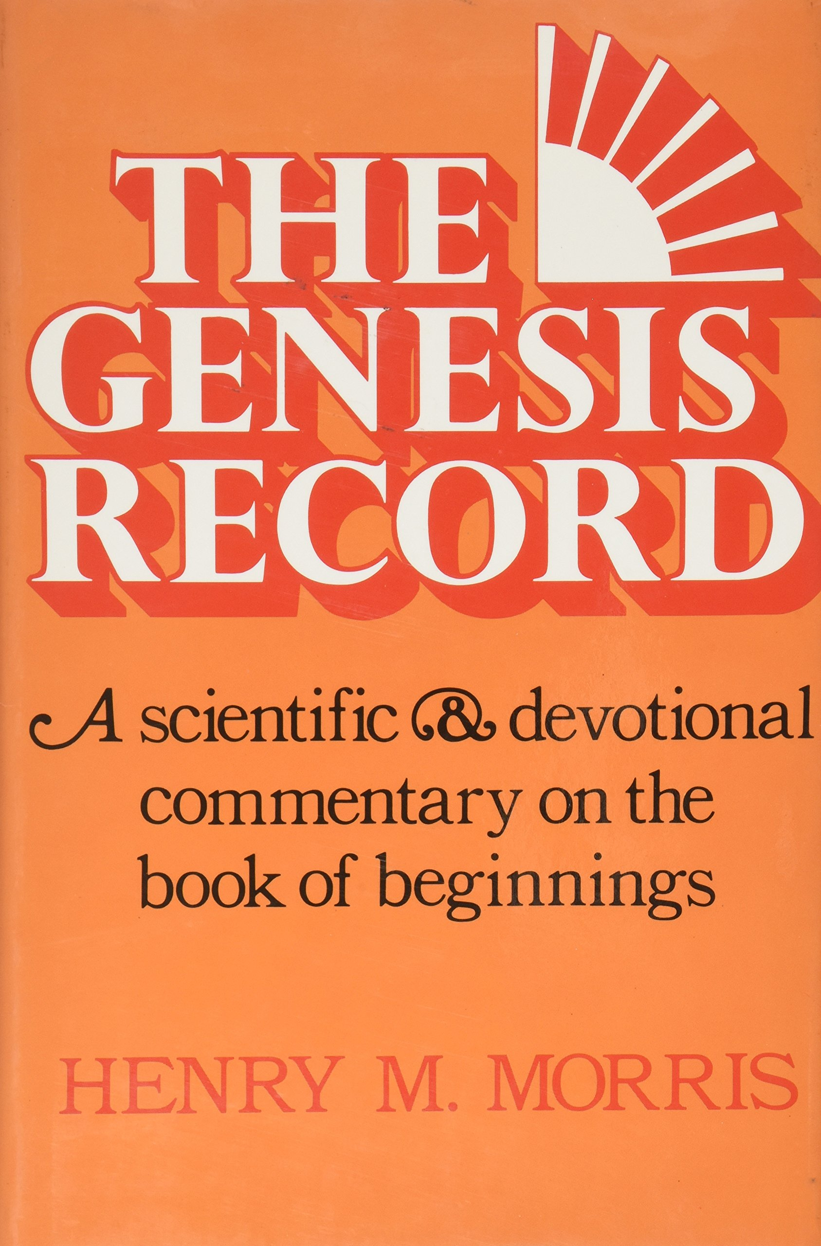 The Genesis Record By Henry Morris Free