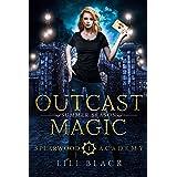 Outcast Magic: Summer Season (Spearwood Academy Book 2)