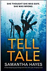 Tell-Tale: A heartstopping psychological thriller with a jaw-dropping twist Kindle Edition