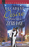 Decadent Desire (The Drakes of California)