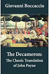 The Decameron: The Classic Translation of John Payne Kindle Edition