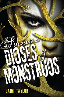 Sueños de dioses y monstruos. Hija de Humo y Hueso tercera parte