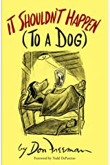It Shouldn't Happen (to a Dog) Kindle Edition