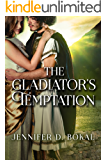 The Gladiator's Temptation (Champions of Rome)