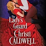 The Lady's Guard: Sinful Brides, Book 3
