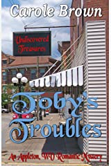 Toby's Troubles (An Appleton WV Romantic Mystery Book 4) Kindle Edition