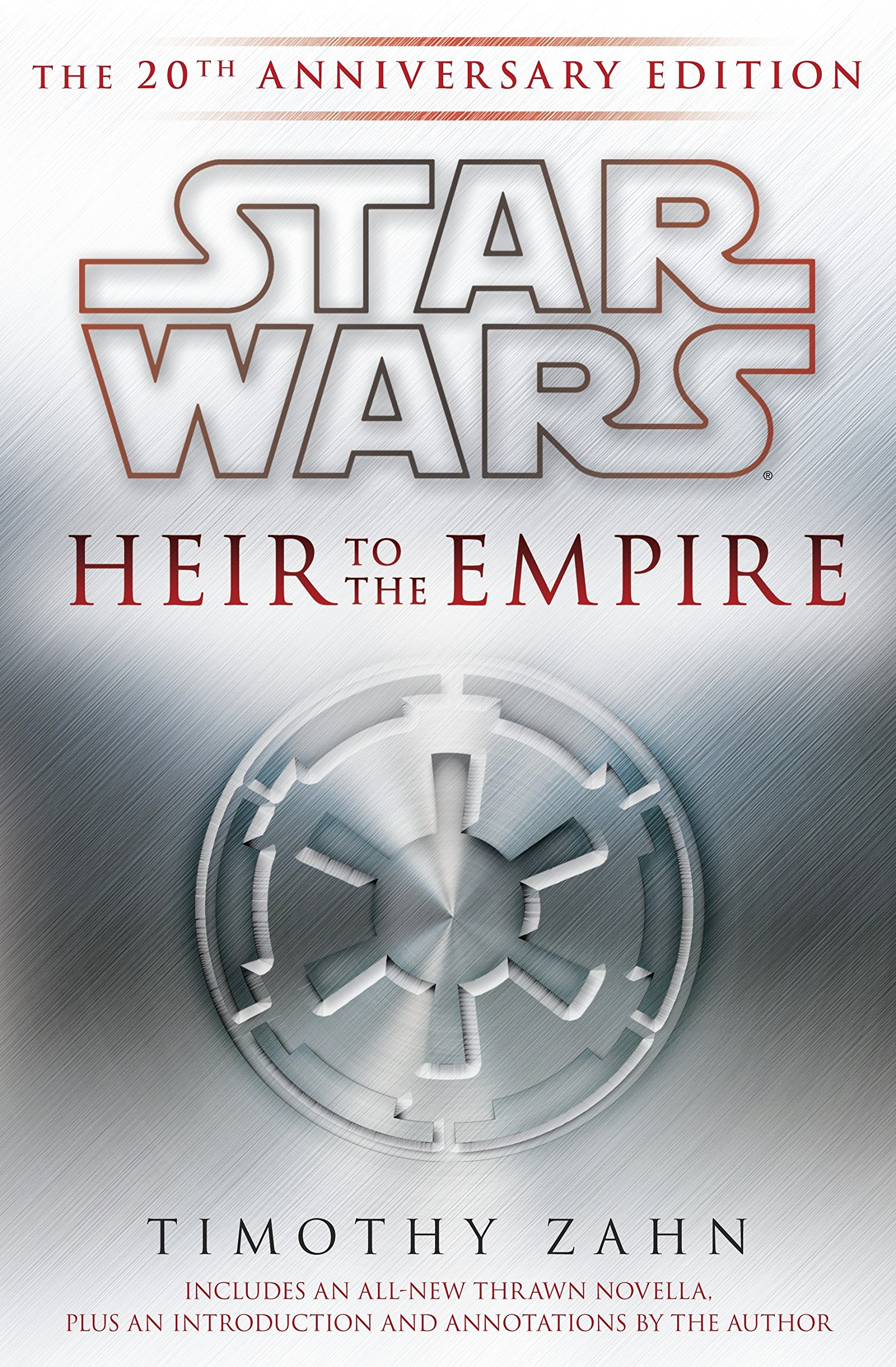Heir to the Empire: Star Wars Legends: The 20th Anniversary Edition ...