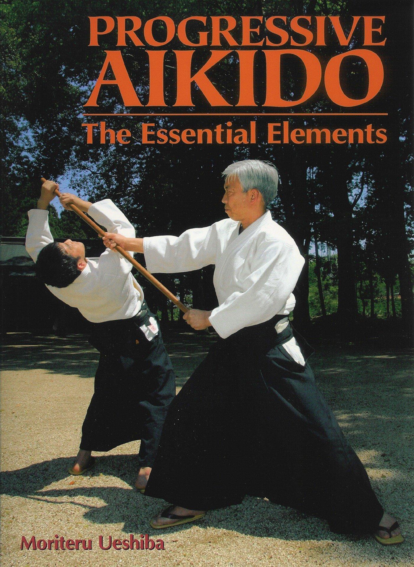 Download Progressive Aikido: The Essential Elements pdf