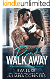 Don't Walk Away: A Second Chance Fake Fiance Romance