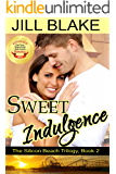 Sweet Indulgence (The Silicon Beach Trilogy Book 2)